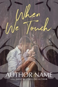 When We Touch