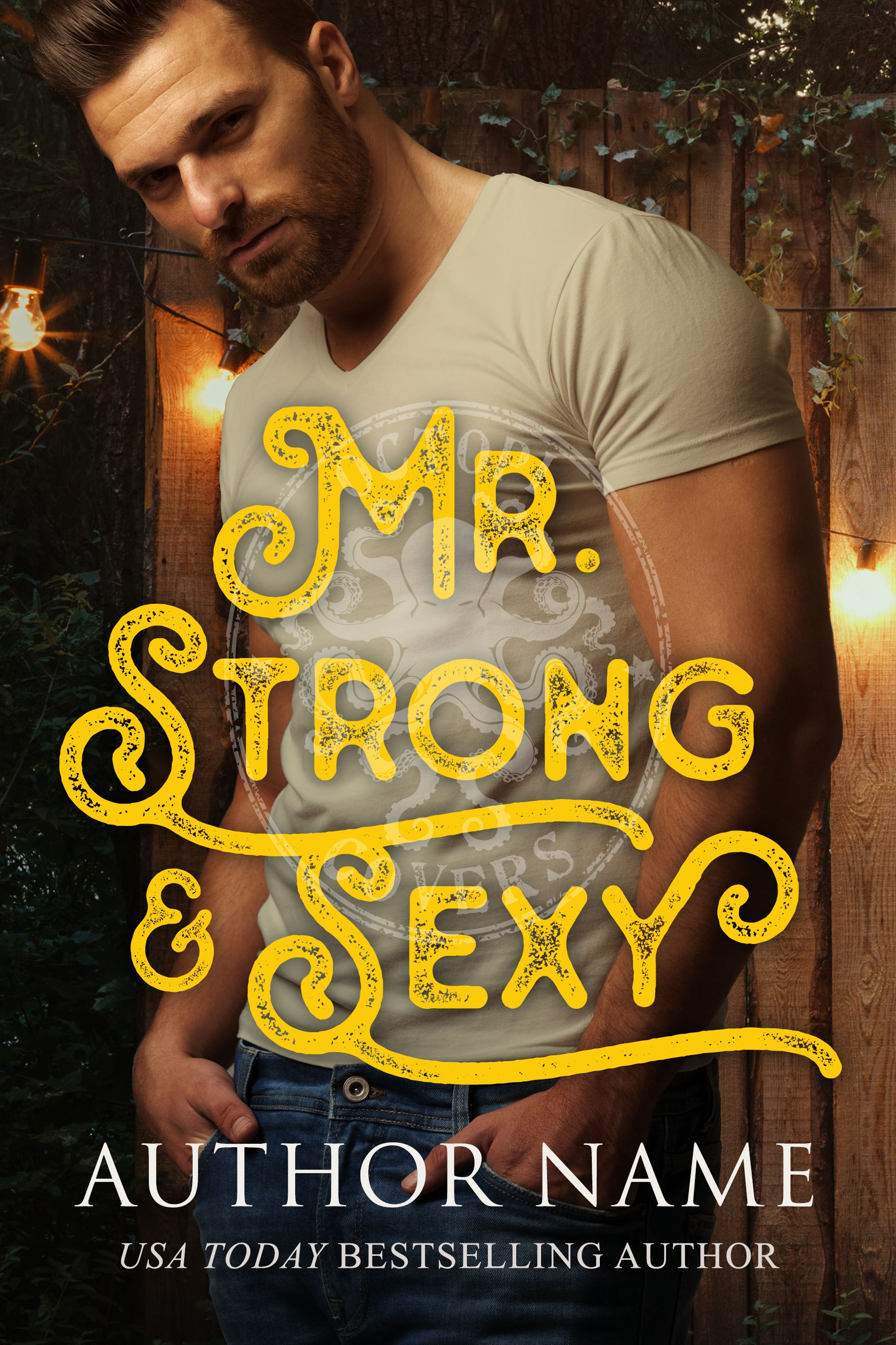 Mr. Strong & Sexy