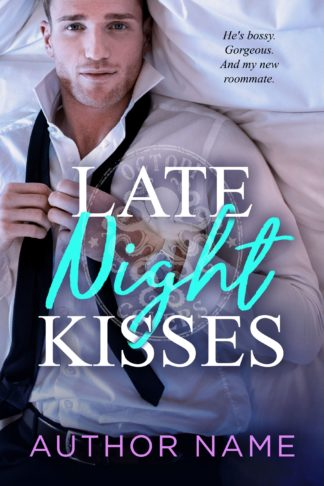 Late Night Kisses