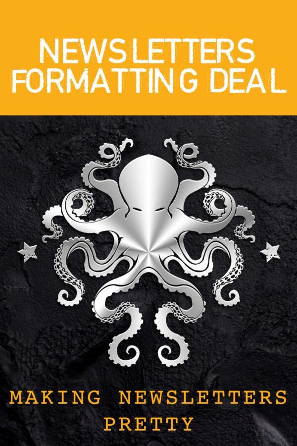 Newsletters Formatting Deal